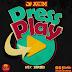 [MIXTAPE] Dj Akim - Press Play Mix Series   @DJmrAkim
