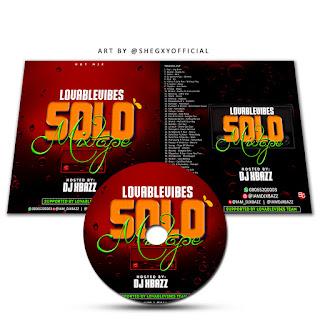 Mixtape: Djxbazz – LovableVibes Solo Mixtape || @iam_djxbazz
