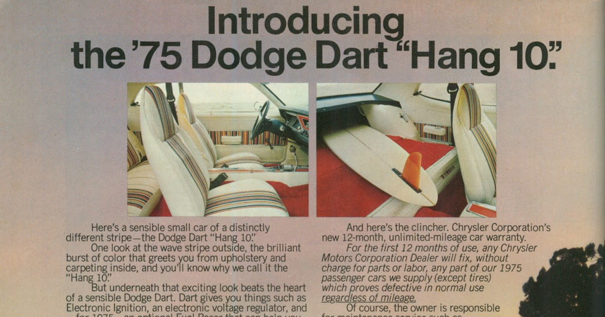 Phil Are Go!: 1975 Dodge Dart Hang Ten - Gotta keep on