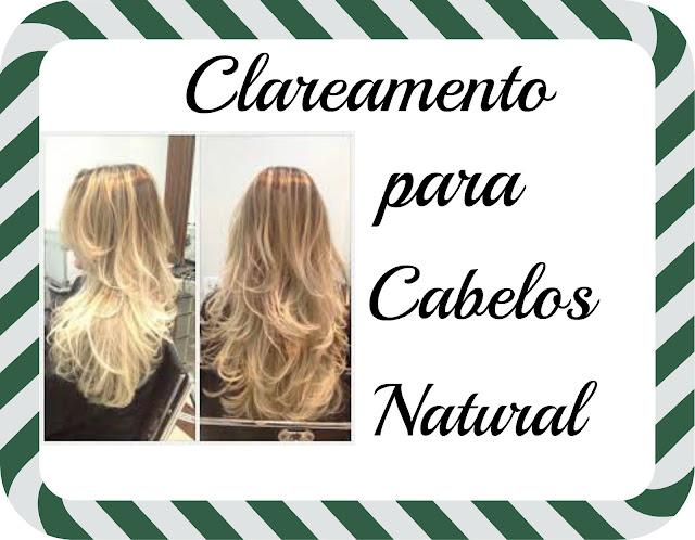 como clarear cabelos natural