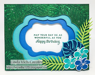 Linda Vich Creates: Blended Seasons and Tropical Chic Birthday. A tropical matte created by stamping with water is the focal point for this multi-layered card created with the three stitched dies in the Blended Seasons Bundle.