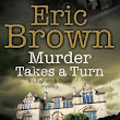 Review: Murder Takes a Turn by Eric Brown