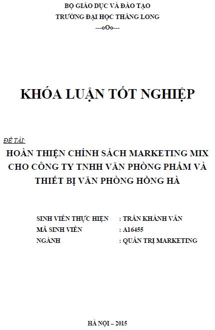Hoàn thiện chính sách Marketing Mix cho Công ty TNHH Văn phòng phầm và Thiết bị văn phòng Hồng Hà