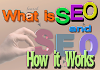 What is SEO and How It Works | A Beginner Guide