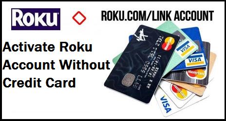 Roku setup no credit card