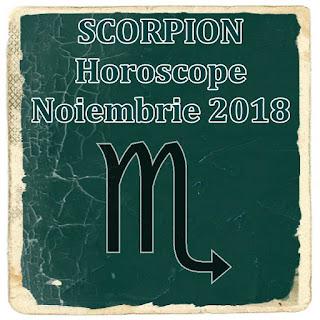 Previziuni Scorpion Horoscop Noiembrie 2018 dragoste cariera bani
