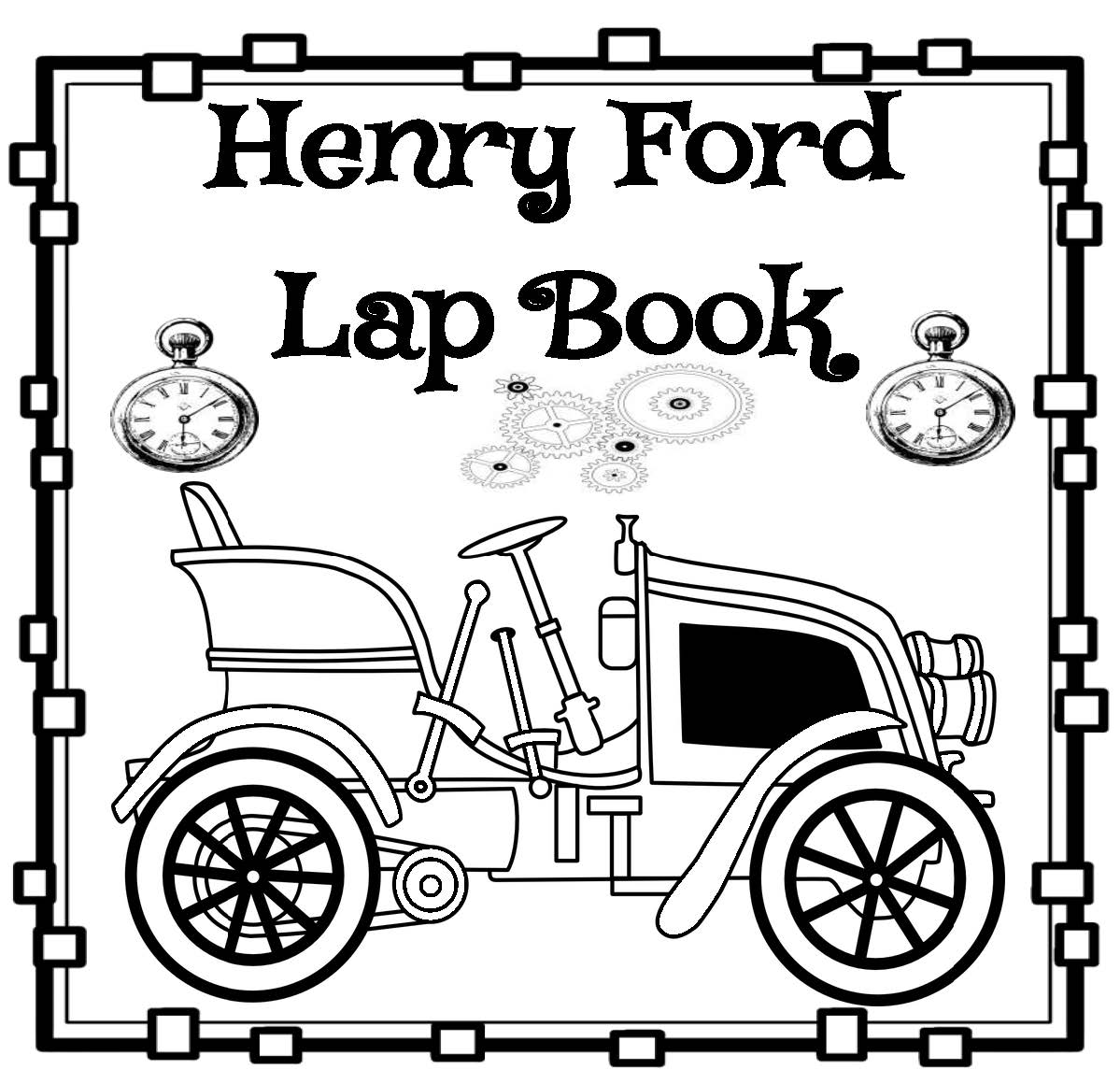The Hermit Crabs Homeschool Henry Ford Lap Book