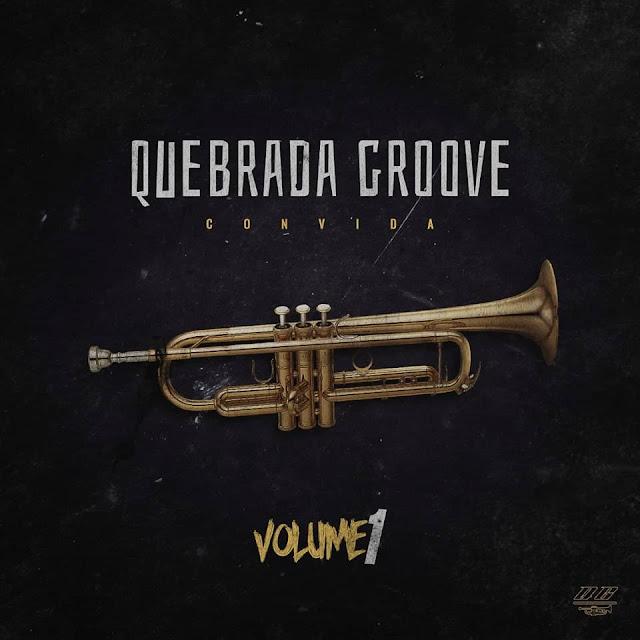 Quebrada Groove lança o Vol.1 de sua coletânea