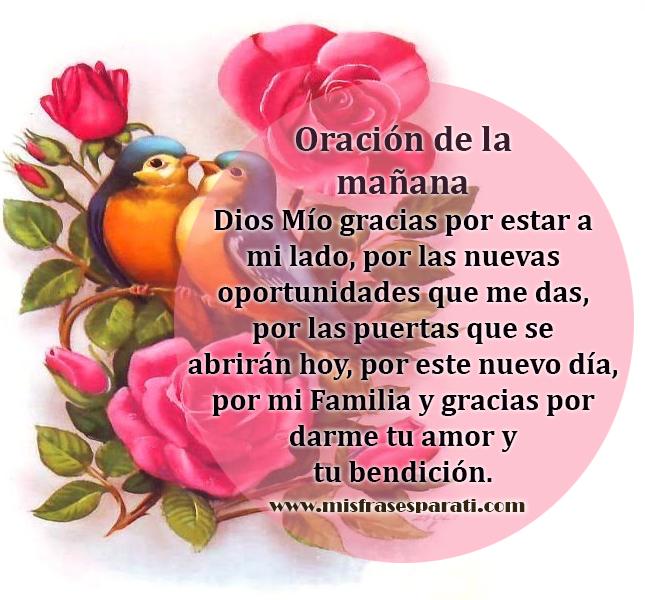 Oracion De La Manana Dios Mio Gracias Por Estar A Mi Lado Mis