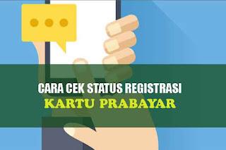 cara cek status registrasi kartu telkomsel, Indosat, XL dan Tri