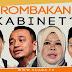 Rombakan Kabinet: Maszlee, Rina Tersingkir, Mustapha kembali?
