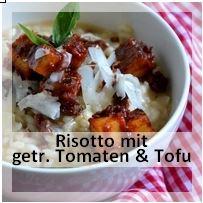 http://christinamachtwas.blogspot.de/2014/08/risotto-mit-getrockneten-tomaten.html