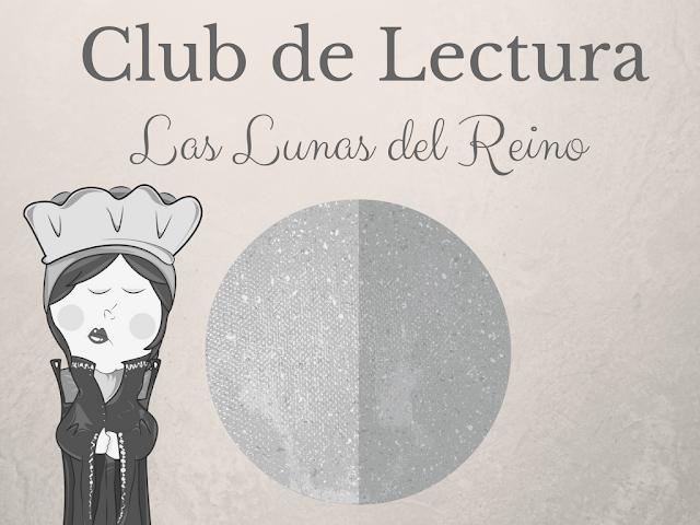 Club de Lectura: Las Lunas del reino