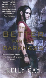 Book Review: Better Part of Darkness by Kelly Gay