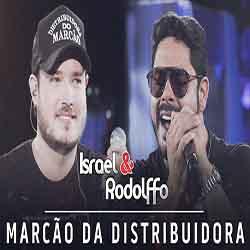 Baixar Música Marcão da Distribuidora - Israel e Rodolffo Mp3
