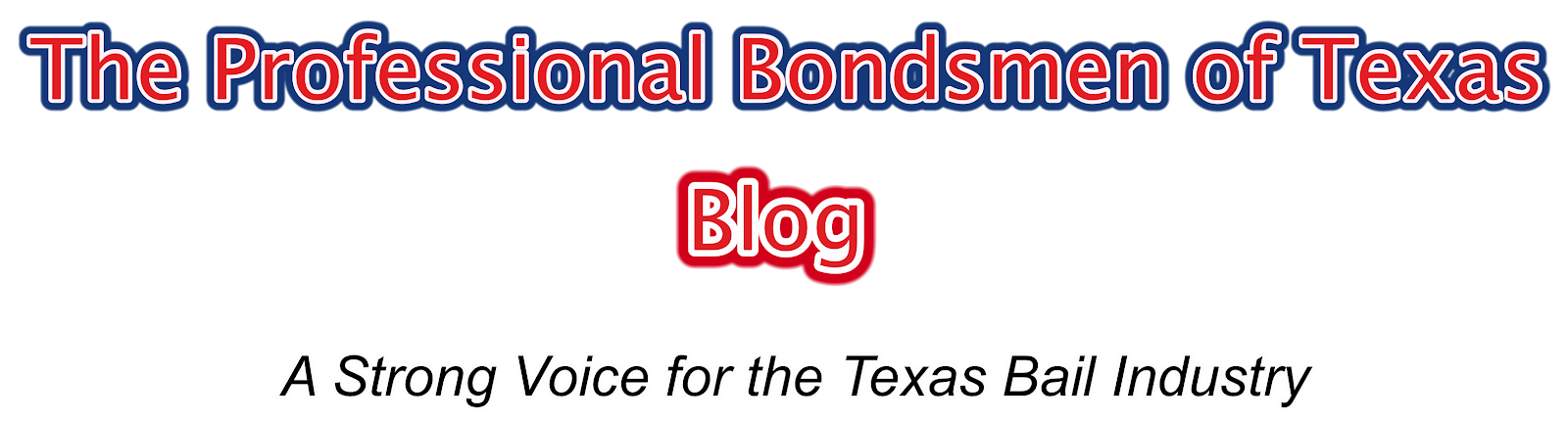 The Professional Bondsmen of Texas- Blog