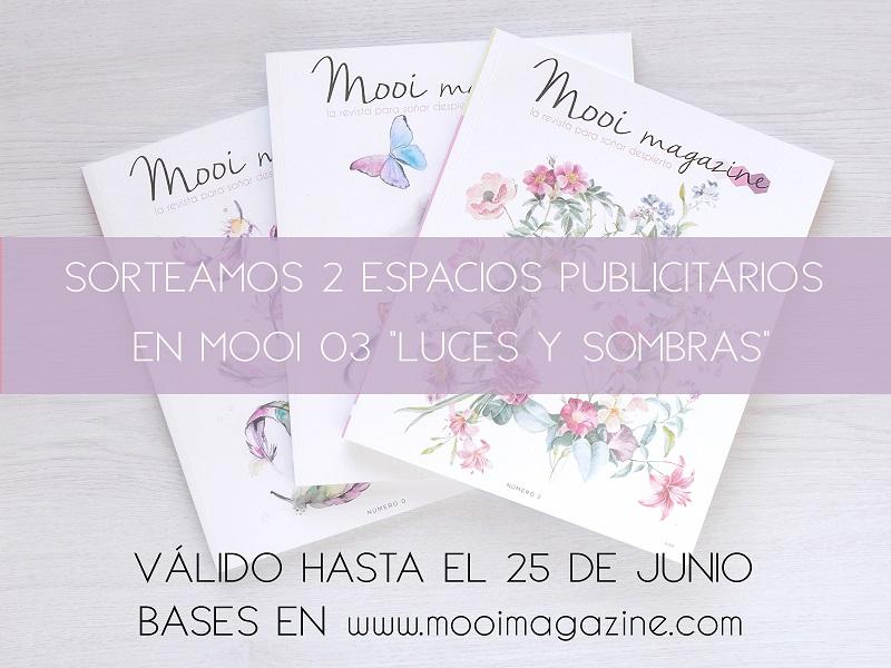 SORTEAMOS 2 ESPACIOS PUBLICITARIOS EN MOOI 03