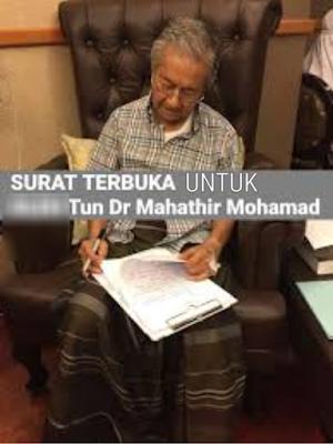 Surat Terbuka Kpd YAB Tun Dr Mahathir