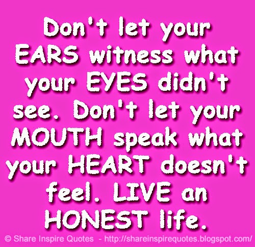 Don't Let Your EARS Witness What Your EYES Didn't See. Don