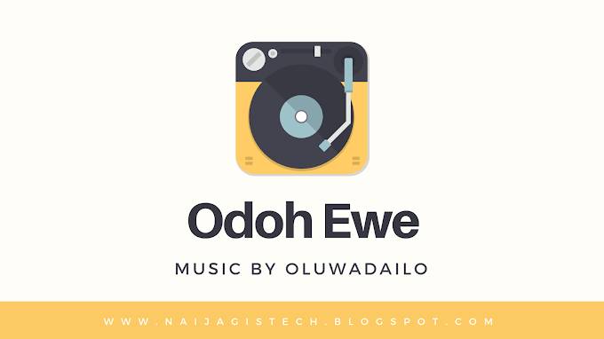 Music [Odoh Ewe.mp3] by Oluwadailo