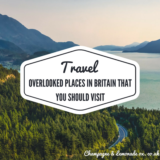 Overlooked places in Britain that you should visit