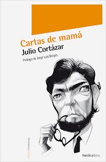 Cartas de mamá Cortázar