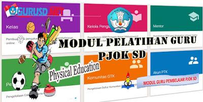 Modul Guru Pembelajar PJOK SD Kompetensi Lengkap