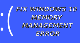 memory management blue screen error windows 10