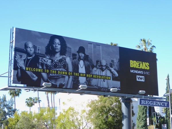 The Breaks season 1 billboard
