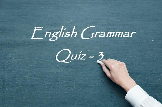 English Grammar Quiz - 3