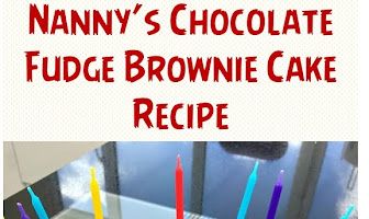 Nanny's Chocolate Fudge Brownie Cake Recipe
