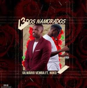Gilmário Vemba feat. Niiko – 13 Dos Namorados