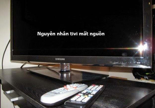 Nguyên nhân dẫn đến tivi mất nguồn