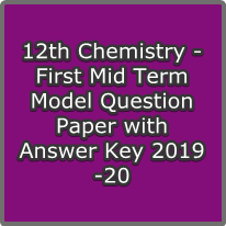 12th Chemistry - First Mid Term Model Question Paper with Answer Key