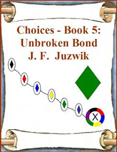 Choices - Book 5 (currently out of print; seeking new publisher)