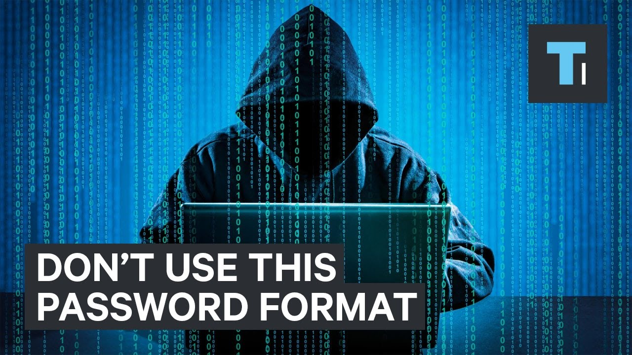 This common password format is one of worst ways to protect yourself [video]