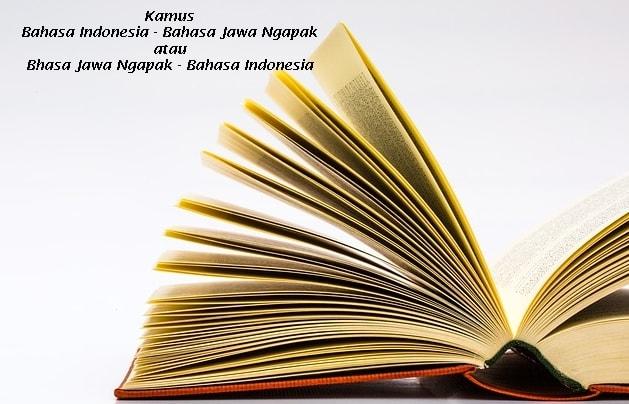 Translate bahasa Indonesia ke bahasa Jawa Ngapak paling lengkap dan terupdate