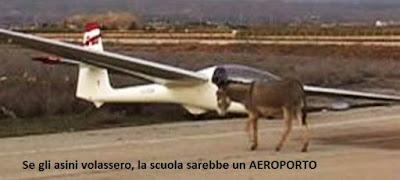Se gli asini volassero, la scuola sarebbe un AEROPORTO