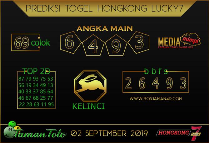 Prediksi Togel HONGKONG LUCKY 7 TAMAN TOTO 02 SEPTEMBER 2019