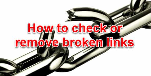How to check or remove broken link