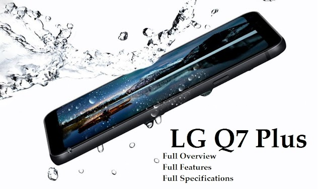 LG Q7 Plus Unboxing and First Look For metroPCS
