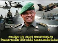 Profil Lengkap Panglima TNI Jendral Gatot Nurmantyo
