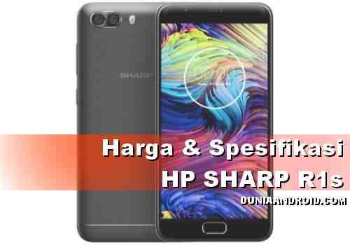 Spesifikasi dan Harga HP SHARP R1s Terbaru