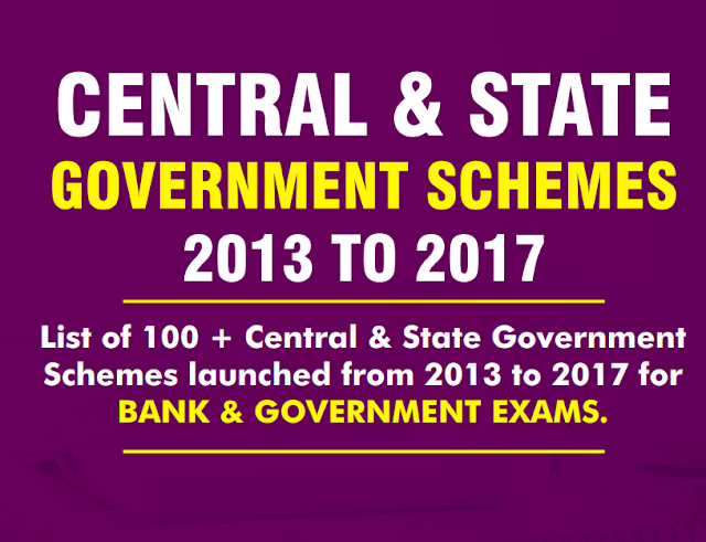 Complete list of Central and State Government Schemes (2013-2017) in PDF