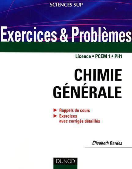 Télécharger > Chimie générale : Rappels de cours, exercices avec corrigés détaillés