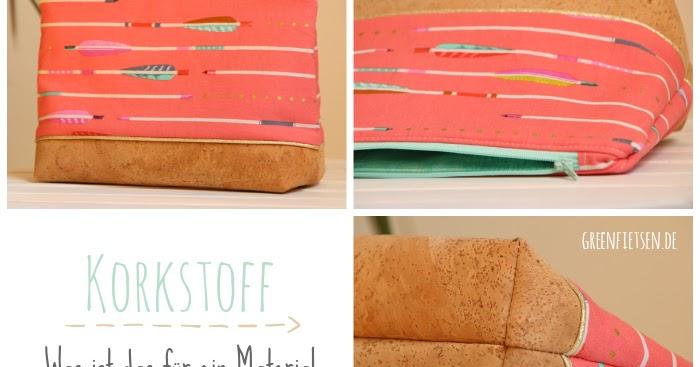 greenfietsen korkstoff was ist das f r ein material und wie n ht es sich. Black Bedroom Furniture Sets. Home Design Ideas