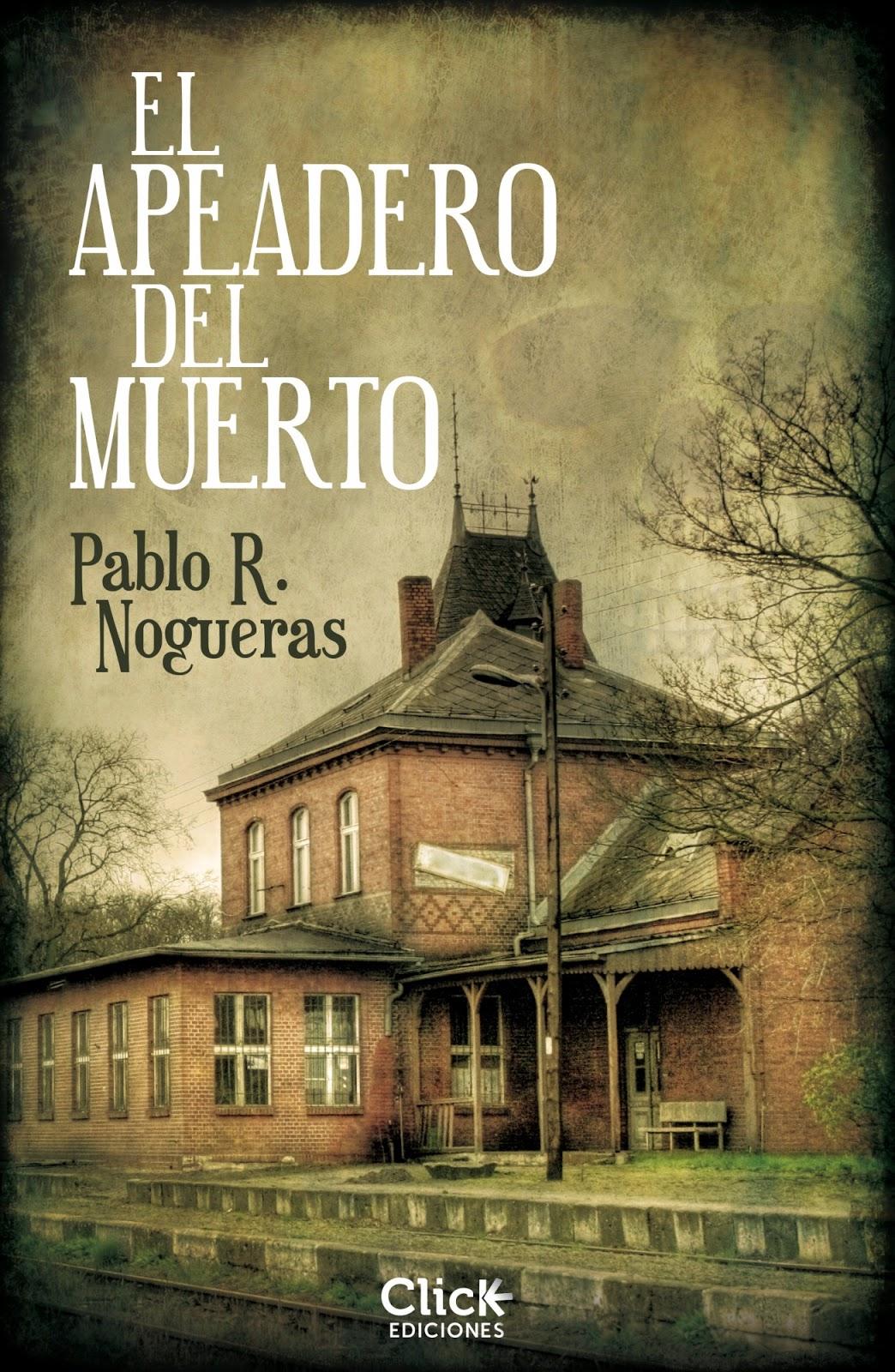 https://labibliotecadebella.blogspot.com/2018/07/el-apeadero-del-muerto-pablo-r-nogueras.html