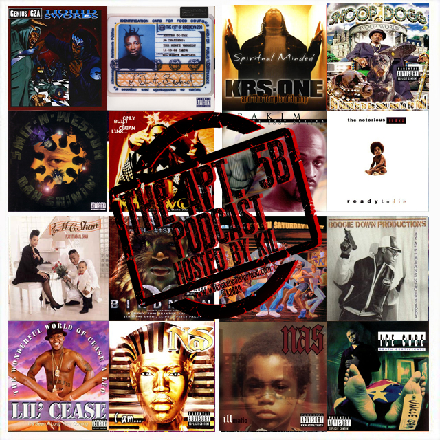 Apt. 5B Podcast Hosted by Kil: The DOPEST & Wackest Hip Hop Album Covers