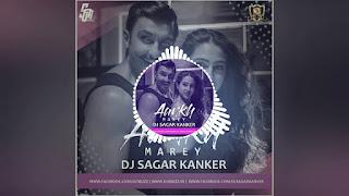 Ankh Marey Wo Ladki Ankh Marey dj SaGar Kanker Hindi dj Song 36garhdj.in