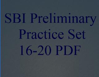 SBI Preliminary Practice Set 16-20 PDF